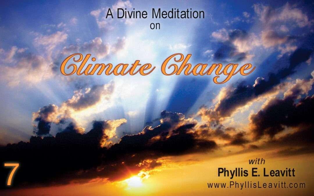 Divine Meditation 7 – Climate Change