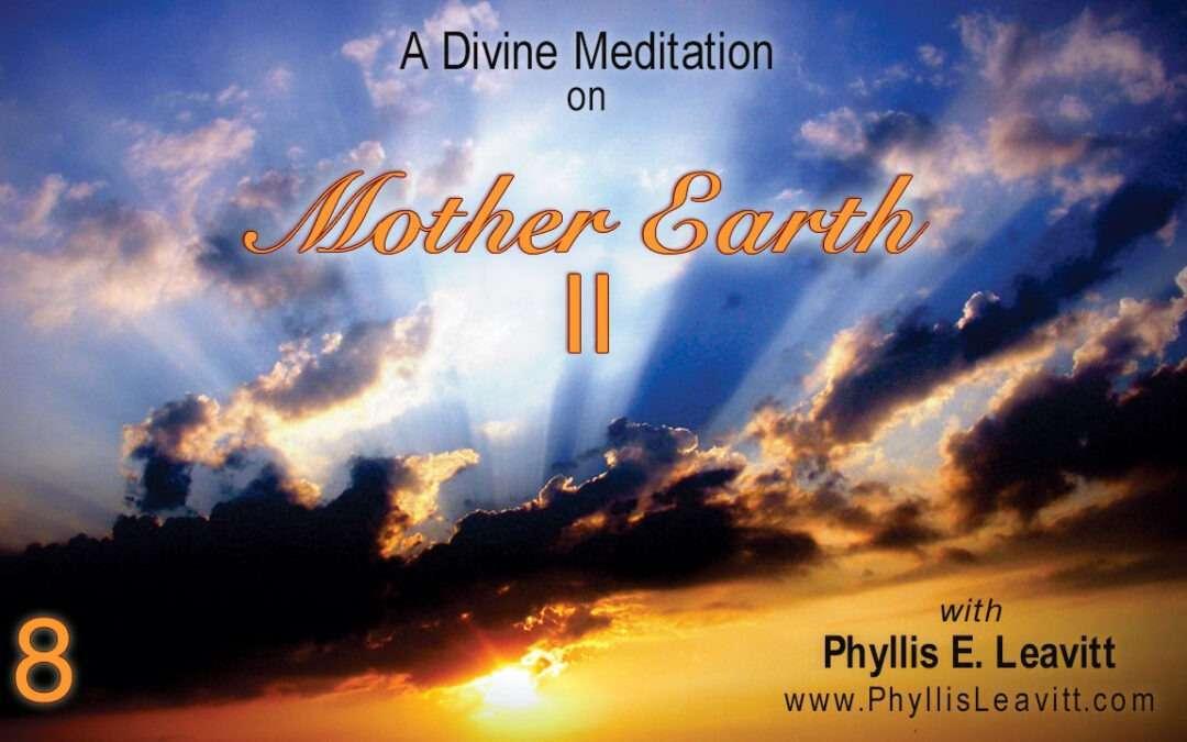 Divine Meditation 8 – Mother Earth II